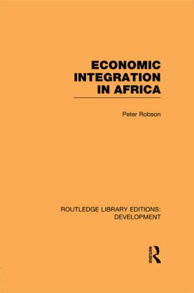 Economic Integration in Africa: 1st Edition (Paperback) book cover