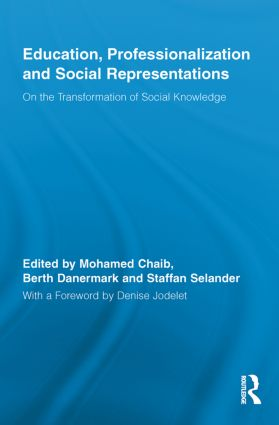 Education, Professionalization and Social Representations: On the Transformation of Social Knowledge (Paperback) book cover