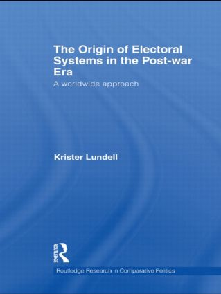 The Origin of Electoral Systems in the Postwar Era: A worldwide approach (Paperback) book cover