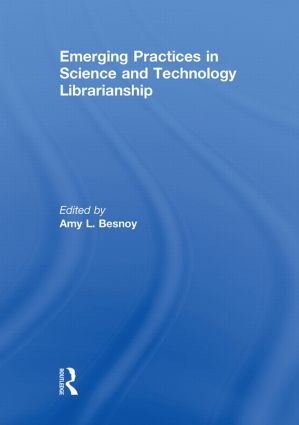 Emerging Practices in Science and Technology Librarianship (Paperback) book cover