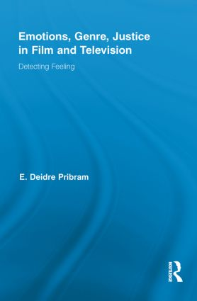 Emotions, Genre, Justice in Film and Television: Detecting Feeling book cover