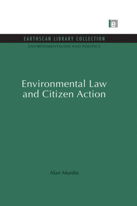 Environmental Law and Citizen Action: 1st Edition (Paperback) book cover