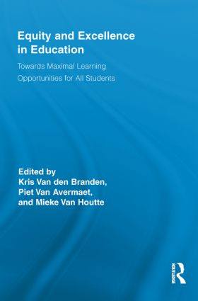 Equity and Excellence in Education: Towards Maximal Learning Opportunities for All Students book cover