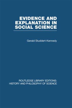 Evidence and Explanation in Social Science: An Inter-disciplinary Approach book cover
