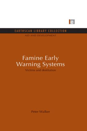 Famine Early Warning Systems: Victims and destitution (Paperback) book cover
