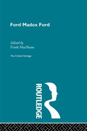 Ford Maddox Ford: 1st Edition (Paperback) book cover