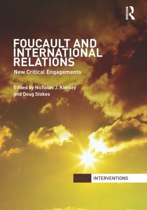 Foucault and International Relations: New Critical Engagements (Paperback) book cover