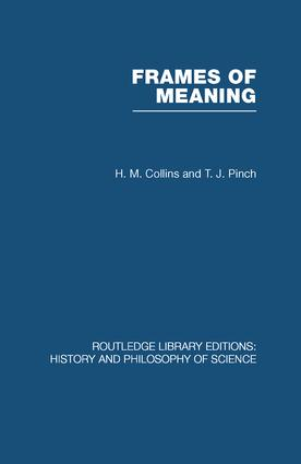 Frames of Meaning: The Social Construction of Extraordinary Science book cover