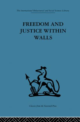 Freedom and Justice within Walls: The Bristol Prison experiment (Paperback) book cover