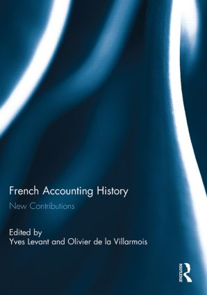 French Accounting History: New Contributions (Paperback) book cover