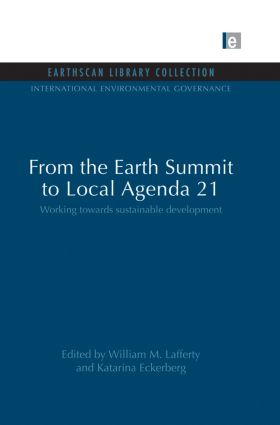 From the Earth Summit to Local Agenda 21: Working towards sustainable development book cover