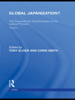 Global Japanization?: The Transnational Transformation of the Labour Process (Paperback) book cover