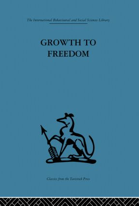 Growth to Freedom: The Psychosocial Treatment of Delinquent Youth, 1st Edition (Paperback) book cover