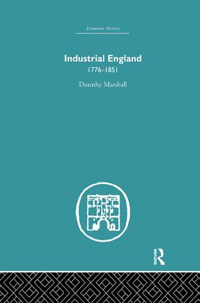 Industrial England, 1776-1851 book cover