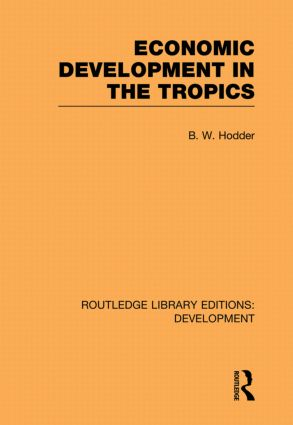 Economic Development in the Tropics (Paperback) book cover