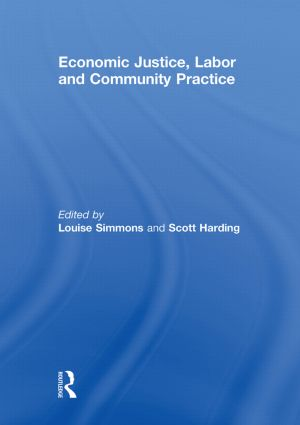 Economic Justice, Labor and Community Practice (Paperback) book cover