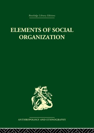 Elements of Social Organisation: 1st Edition (Paperback) book cover