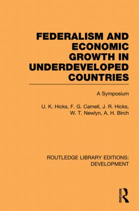 Federalism and economic growth in underdeveloped countries (Paperback) book cover