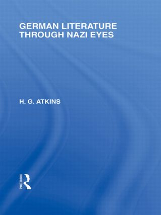 German Literature Through Nazi Eyes (RLE Responding to Fascism) book cover