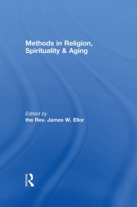 Methods in Religion, Spirituality & Aging (Paperback) book cover
