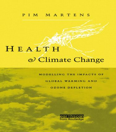 Health and Climate Change: Modelling the impacts of global warming and ozone depletion, 1st Edition (Paperback) book cover