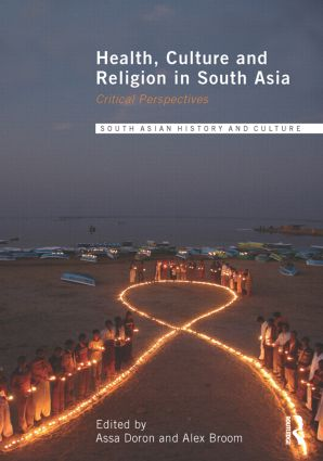 Health, Culture and Religion in South Asia: Critical Perspectives (Paperback) book cover