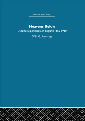 Heavens Below: Utopian Experiments in England, 1560-1960 (Paperback) book cover