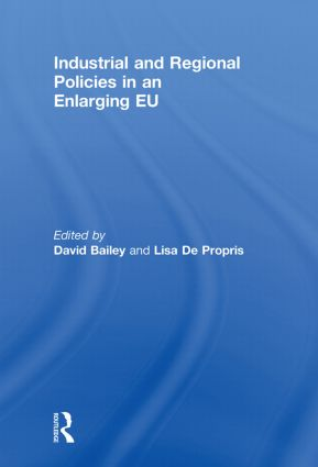 Industrial and Regional Policies in an Enlarging EU: 1st Edition (Paperback) book cover