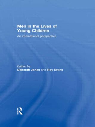 Men in the Lives of Young Children: An international perspective (Paperback) book cover