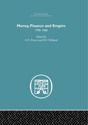 Money, Finance and Empire: 1790-1960 book cover