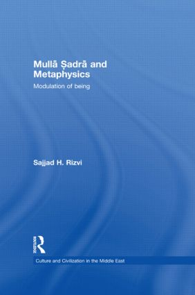 Mulla Sadra and Metaphysics: Modulation of Being book cover