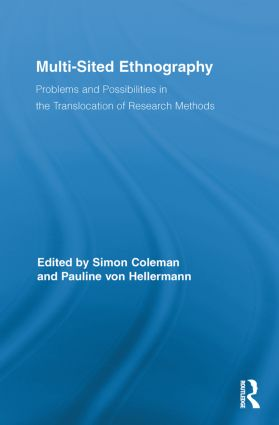 Multi-Sited Ethnography: Problems and Possibilities in the Translocation of Research Methods book cover