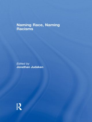 Naming Race, Naming Racisms