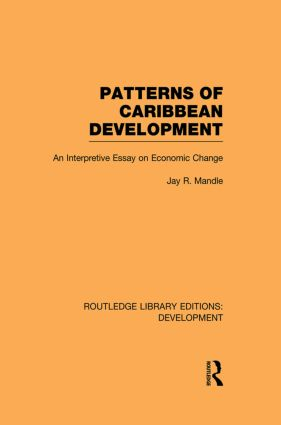 Patterns of Caribbean Development: An Interpretive Essay on Economic Change (Paperback) book cover