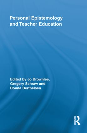 Personal Epistemology and Teacher Education (Paperback) book cover