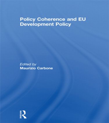 Policy Coherence and EU Development Policy book cover