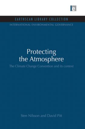 Protecting the Atmosphere: The Climate Change Convention and its context book cover
