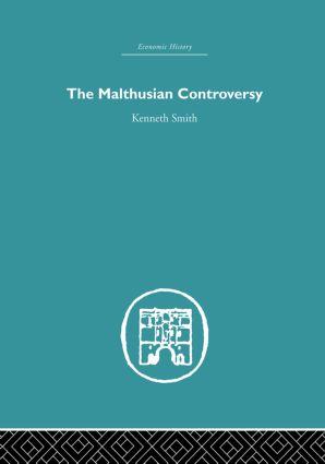 The Malthusian Controversy: 1st Edition (Paperback) book cover
