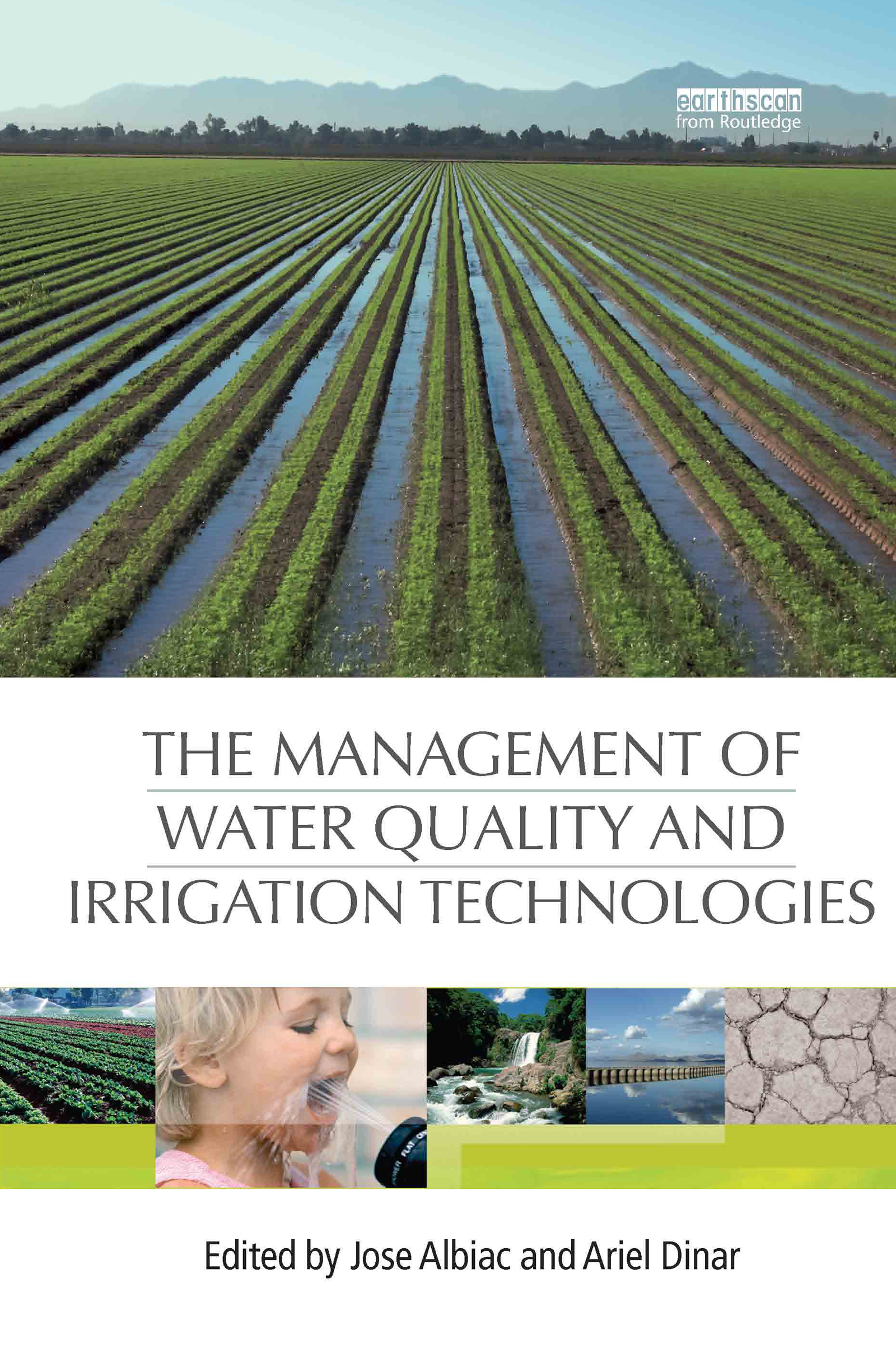 The Management of Water Quality and Irrigation Technologies (Paperback) book cover