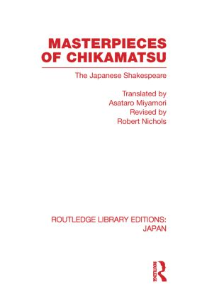 Masterpieces of Chikamatsu: The Japanese Shakespeare (Paperback) book cover