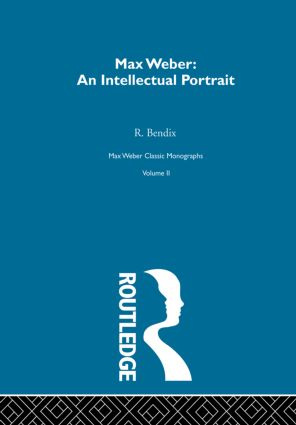 Max Weber:Intelct Portrait V 2: 1st Edition (Paperback) book cover