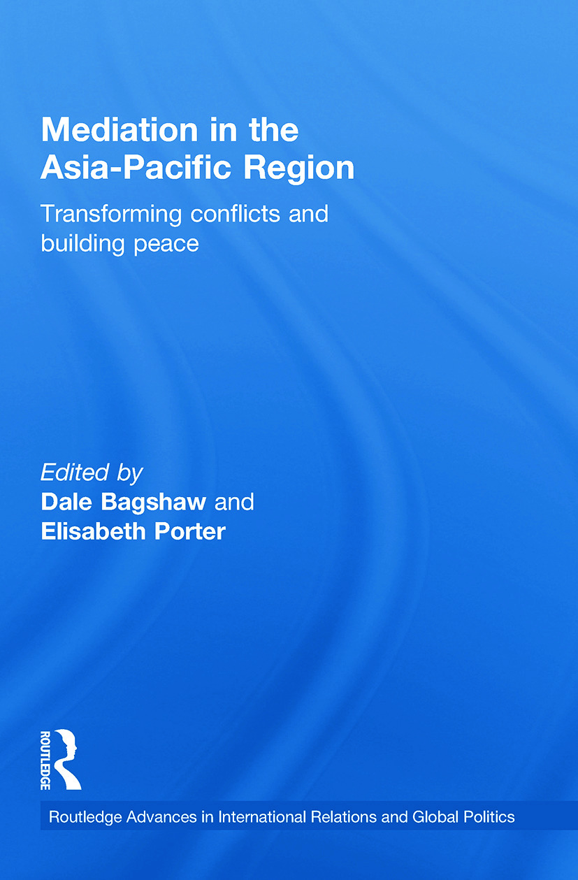 Mediation in the Asia-Pacific Region: Transforming Conflicts and Building Peace (Paperback) book cover