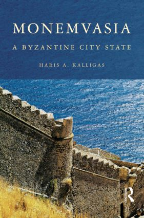Monemvasia: A Byzantine City State (Paperback) book cover