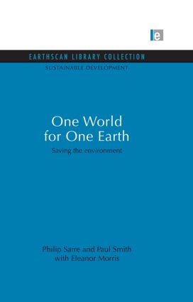 One World for One Earth: Saving the environment (Paperback) book cover