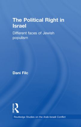 The Political Right in Israel: Different Faces of Jewish Populism (Paperback) book cover