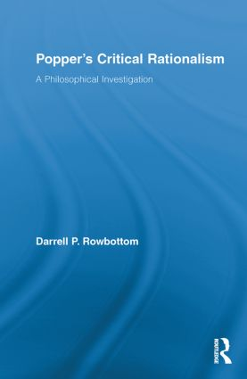 Popper's Critical Rationalism: A Philosophical Investigation (Paperback) book cover