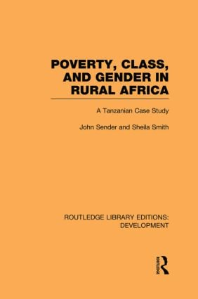 Poverty, Class and Gender in Rural Africa: A Tanzanian Case Study book cover