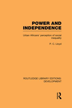 Power and Independence: Urban Africans' Perception of Social Inequality book cover