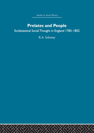 Prelates and People: Ecclesiastical Social Thought in England, 1783-1852, 1st Edition (Paperback) book cover