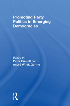 Promoting Party Politics in Emerging Democracies (Paperback) book cover